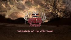 Whitetails of the Wild West