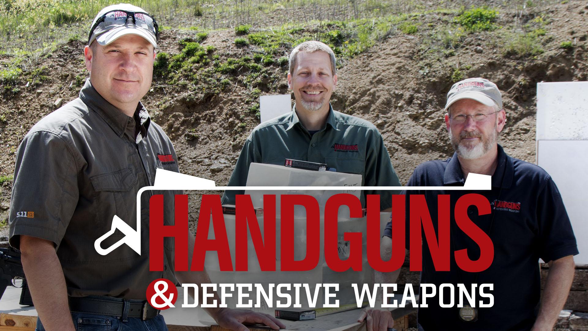 Handguns & Defensive Weapons